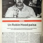 """El primer artículo sobre Pablo Escobar : """"Un Robin Hood paisa"""""""